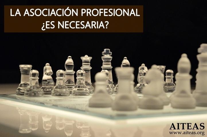 La asociación profesional ¿Es necesaria?